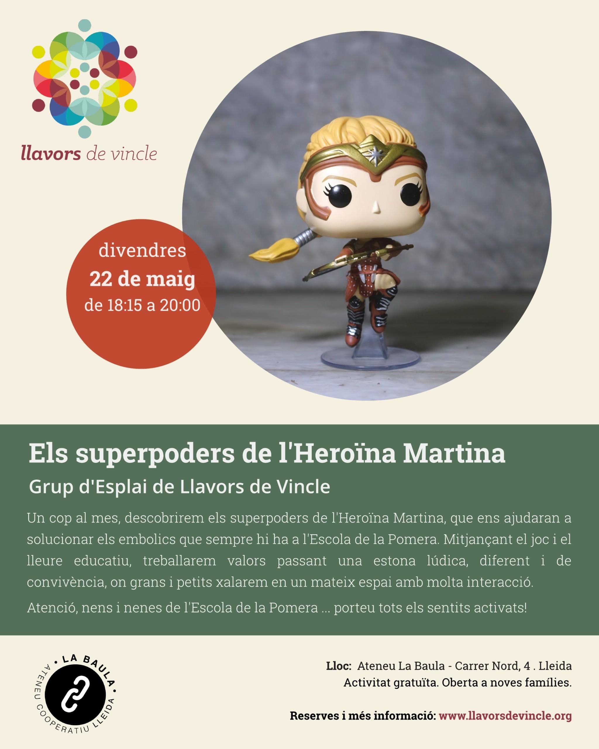Els superpoders de l'Heroïna Martina